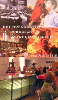Toekomstvisie Hofkwartier Dordrecht; broedplaats de Kunstkerk